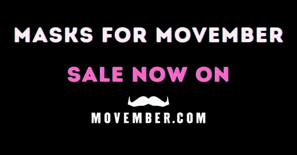 MaskPac facemasks donate $1 from every sale in November to Movember.  Facemask fines looming for NSW residents